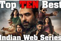Top 10 Indian Web series you should've seen by now – TrueTalkies