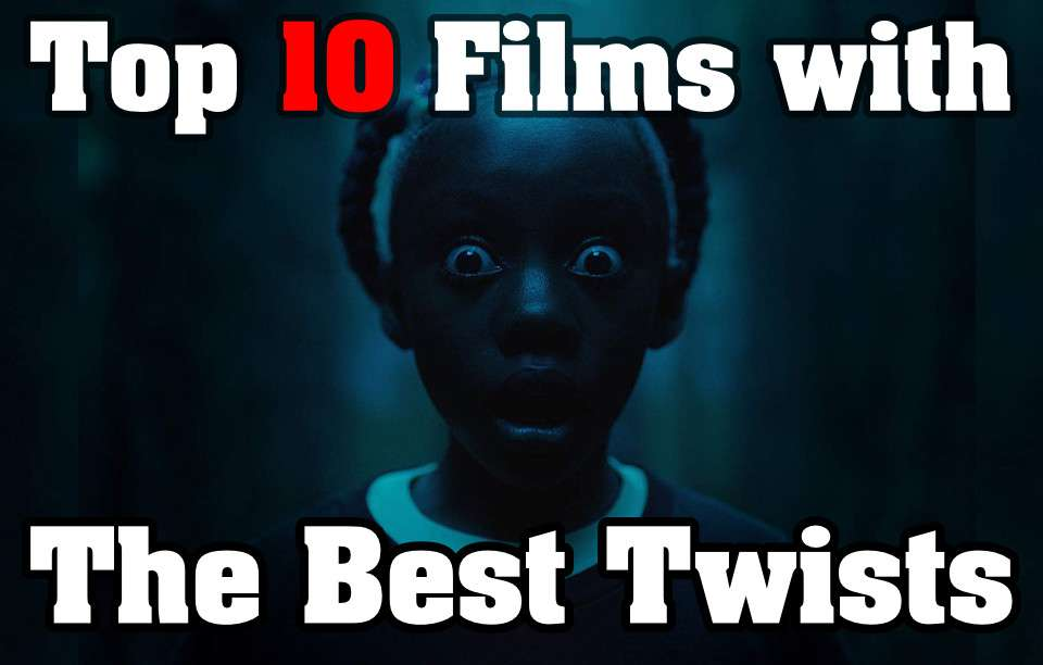 Top 10 Movies With The Best Twists (Films With Surprise) – TrueTalkies